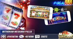 WITHDRAW-MEGA888-PULSA